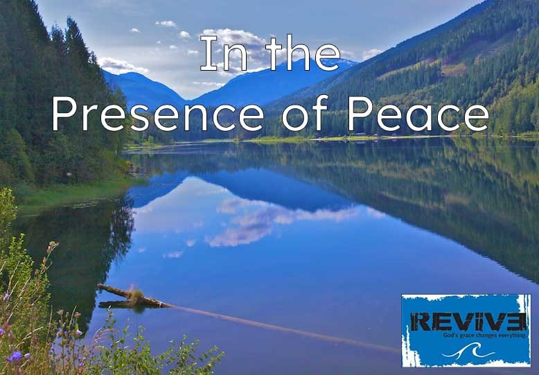 In the Presence of Peace